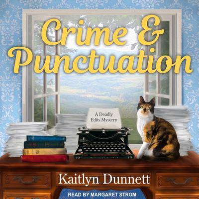 Crime & Punctuation Audiobook, by Kaitlyn Dunnett