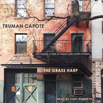 The Grass Harp Audiobook, by Truman Capote