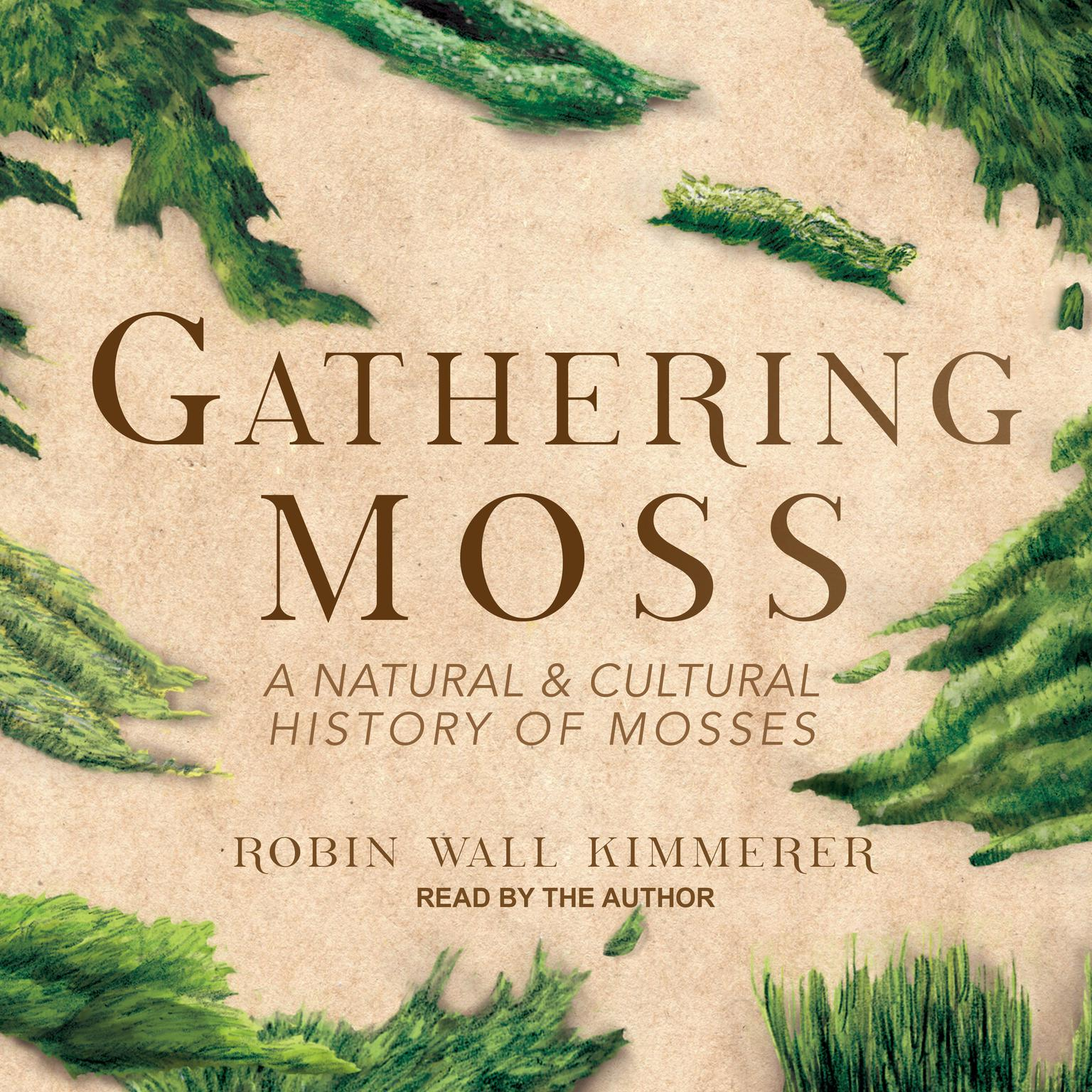 Printable Gathering Moss: A Natural and Cultural History of Mosses Audiobook Cover Art