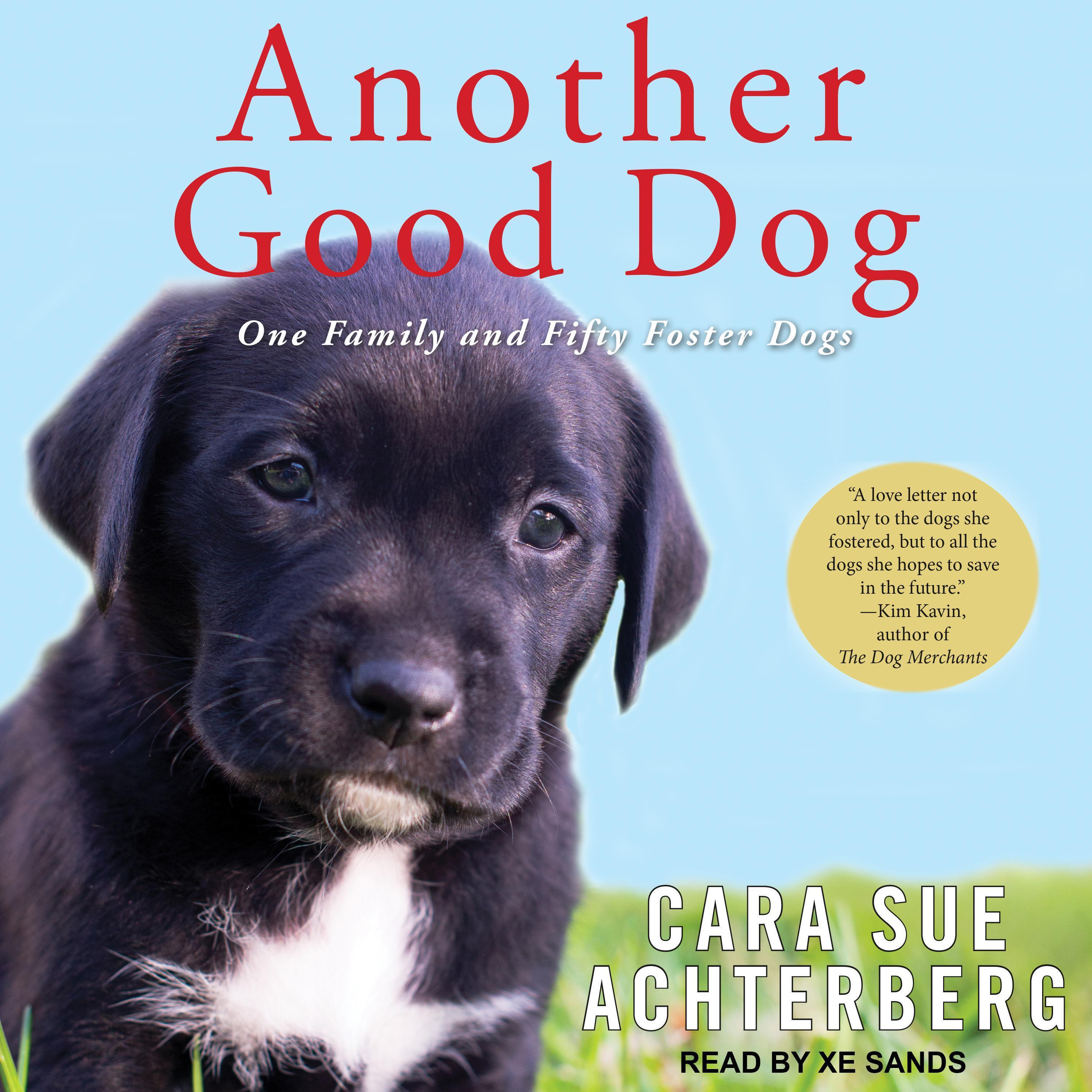 Printable Another Good Dog: One Family and Fifty Foster Dogs Audiobook Cover Art