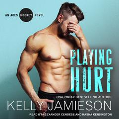 Playing Hurt Audiobook, by Kelly Jamieson