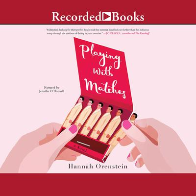 Playing with Matches Audiobook, by Hannah Orenstein
