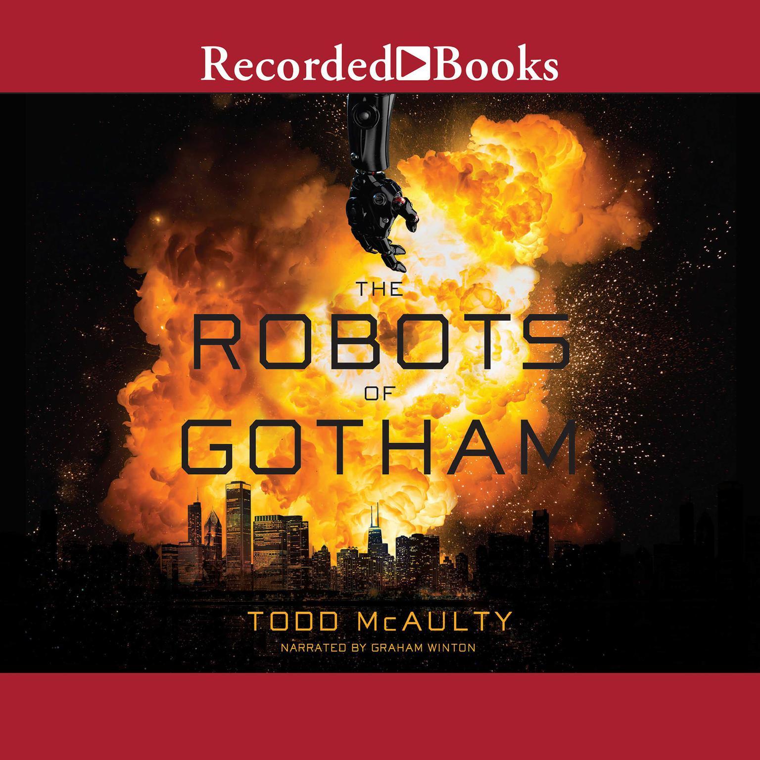 The Robots of Gotham Audiobook