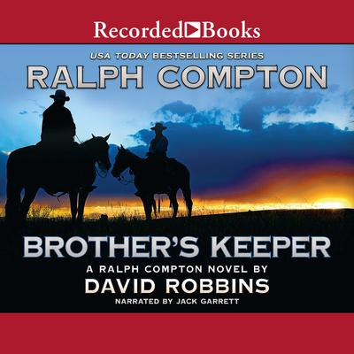 Brothers Keeper Audiobook, by Ralph Compton