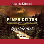 Eyes of a Hawk Audiobook, by Elmer Kelton