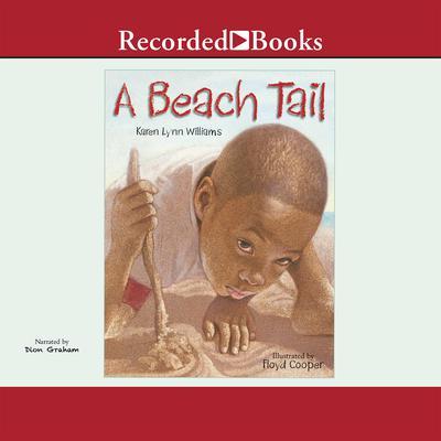 A Beach Tail Audiobook, by Karen Lynn Williams