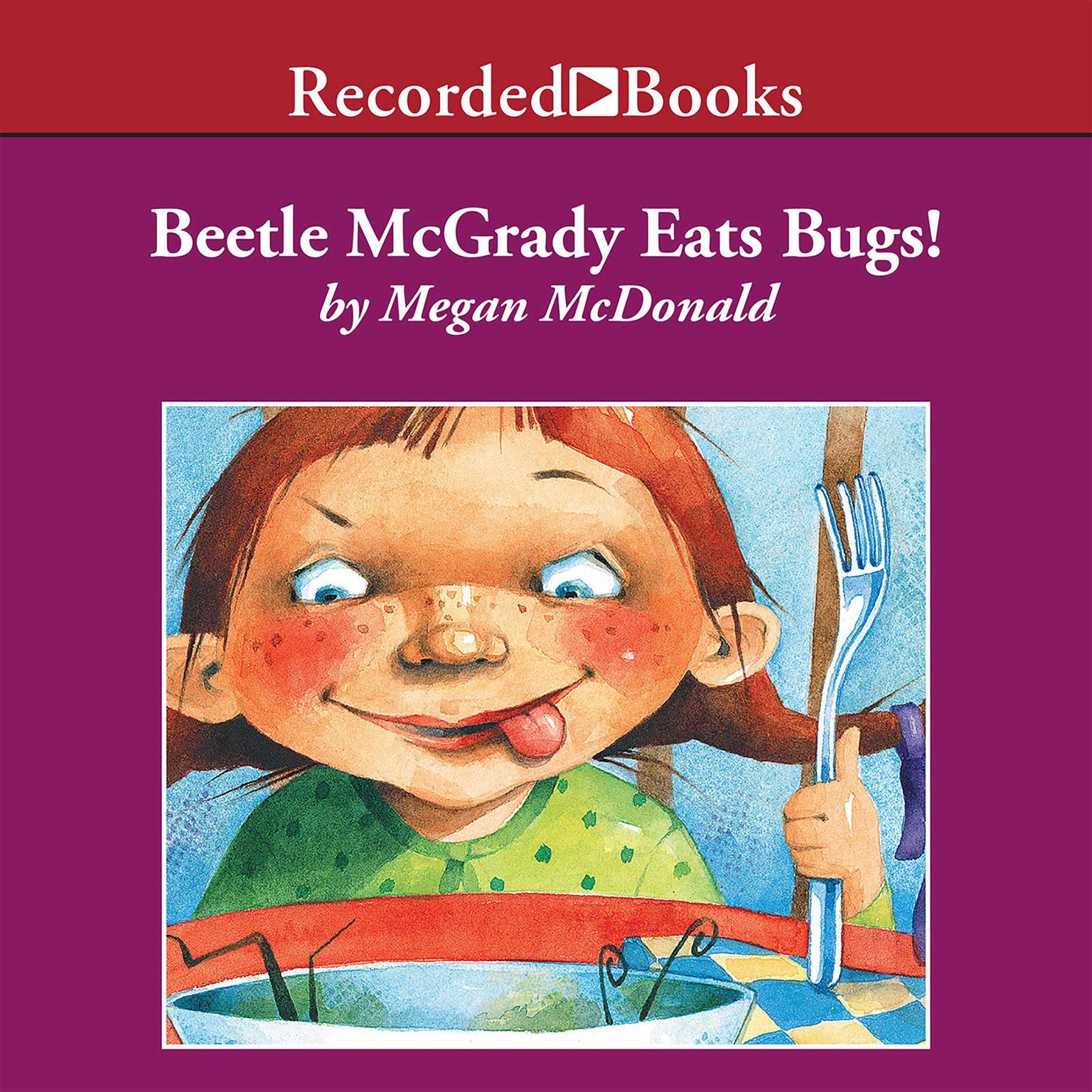 Printable Beetle McGrady Eats Bugs! Audiobook Cover Art