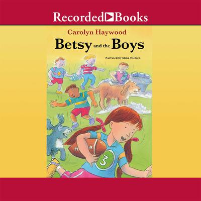 Betsy and the Boys Audiobook, by Carolyn Haywood