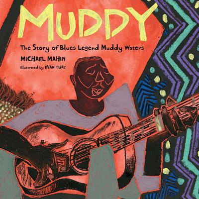 Muddy: The Story of Blues Legend Muddy Waters Audiobook, by Michael Mahin
