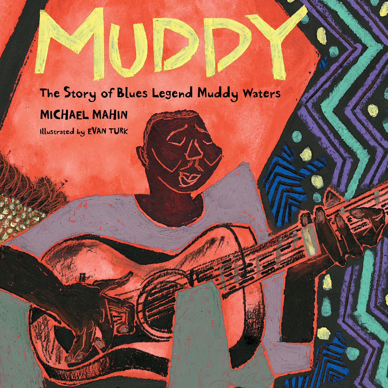 Printable Muddy: The Story of Blues Legend Muddy Waters Audiobook Cover Art