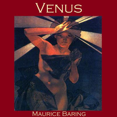 Venus Audiobook, by Maurice Baring
