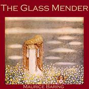 The Glass Mender Audiobook, by Author Info Added Soon