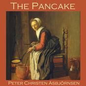 The Pancake Audiobook, by Peter Christen Asbjörnsen