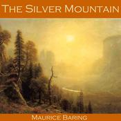 The Silver Mountain Audiobook, by Author Info Added Soon