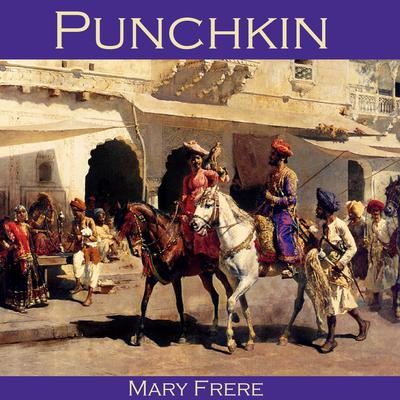Punchkin Audiobook, by Mary Frere