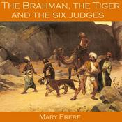 The Brahman, the Tiger and the Six Judges Audiobook, by Author Info Added Soon