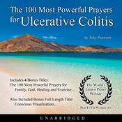 The 100 Most Powerful Prayers for Ulcerative Colitis Audiobook, by Toby Peterson