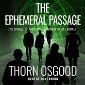 The Ephemeral Passage Audiobook, by Thorn Osgood