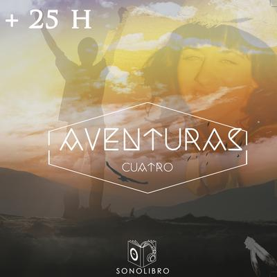 + 25 H AVENTURAS IV Audiobook, by Gaston Leroux