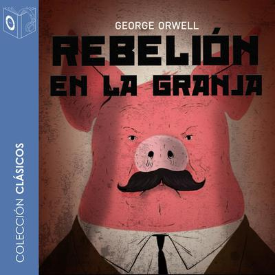 Rebelión en la granja Audiobook, by George Orwell