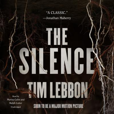 The Silence Audiobook, by Tim Lebbon