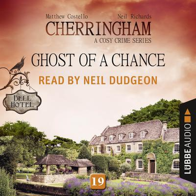 Ghost of a Chance: Cherringham, Episode 19 Audiobook, by Matthew Costello