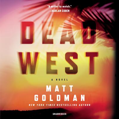 Dead West Audiobook, by