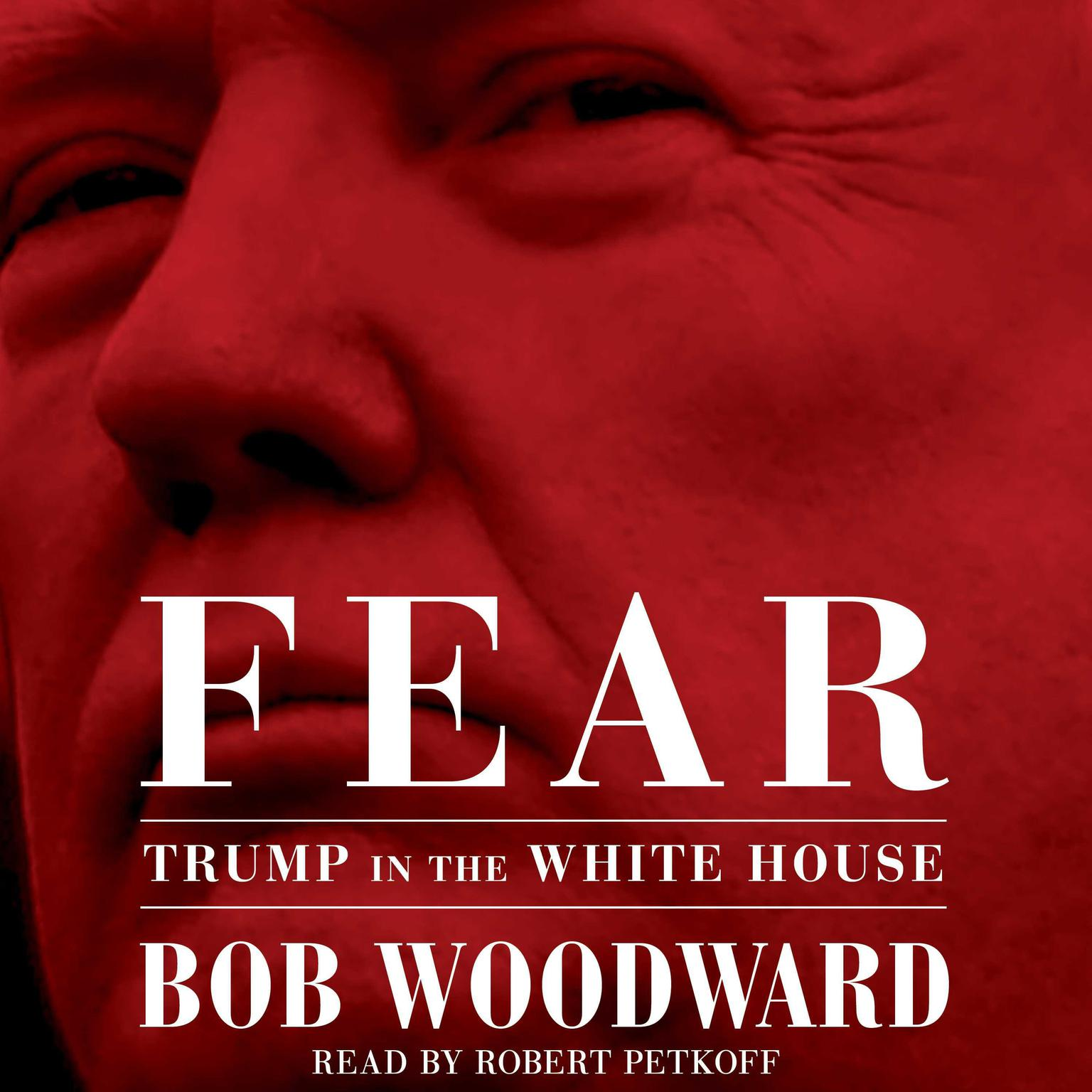 Printable Fear: Trump in the White House Audiobook Cover Art