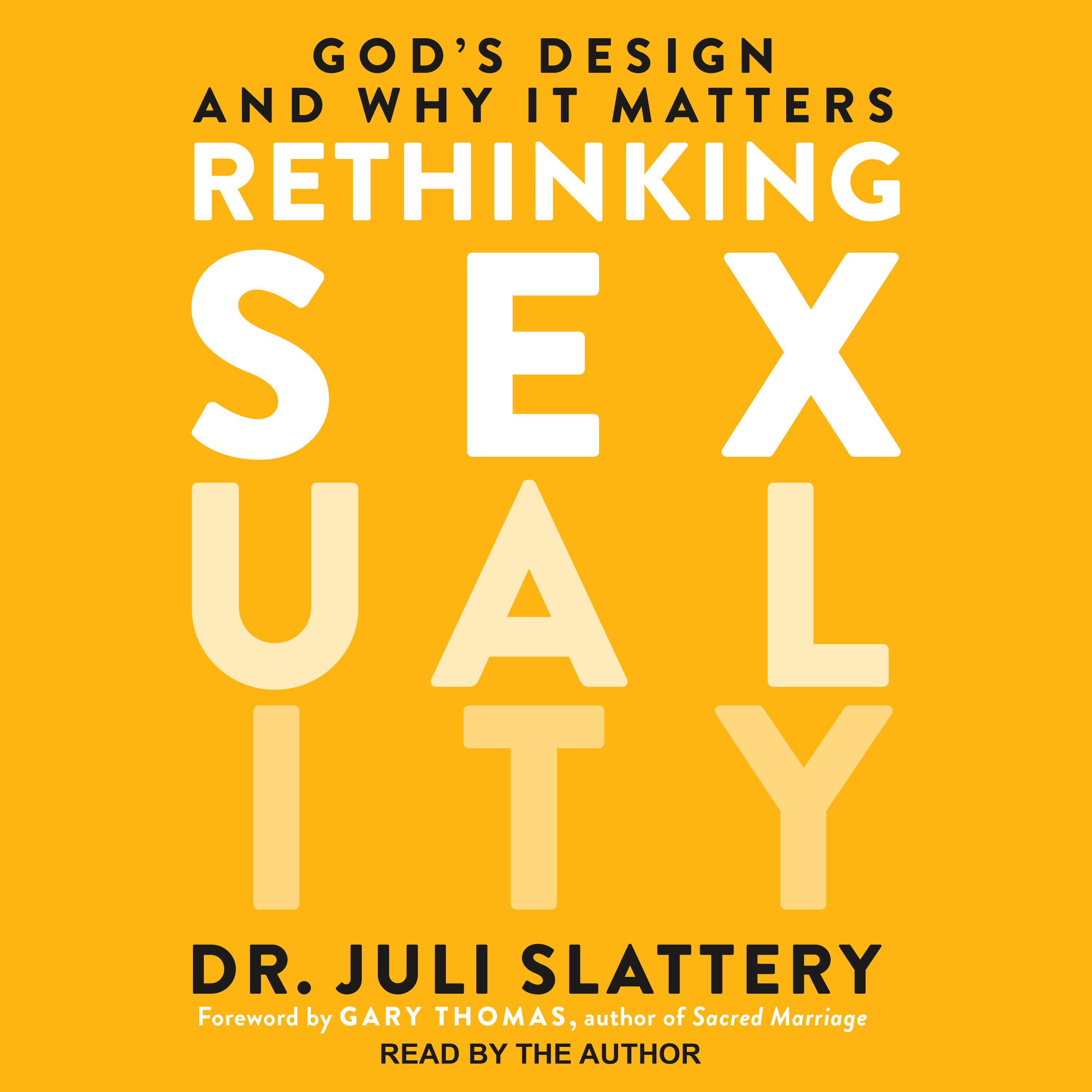 Printable Rethinking Sexuality: God's Design and Why It Matters Audiobook Cover Art