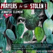 Prayers for the Stolen: A Novel Audiobook, by Jennifer Clement