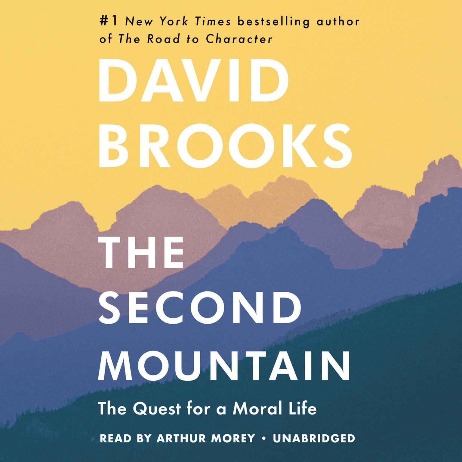 Printable The Second Mountain: The Quest for a Moral Life Audiobook Cover Art