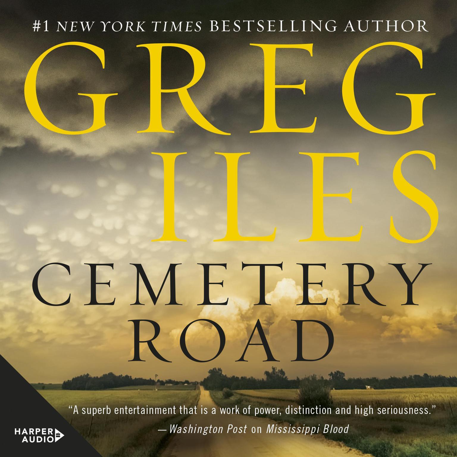 Cemetery Road: A Novel Audiobook, by Greg Iles