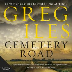 Cemetery Road: A Novel Audiobook, by Greg Iles