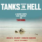 Tanks in Hell: A Marine Corps Tank Company on Tarawa Audiobook, by Author Info Added Soon