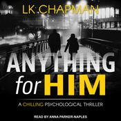 Anything for Him Audiobook, by Author Info Added Soon
