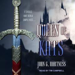 Queen of Kats Audiobook, by John G. Hartness