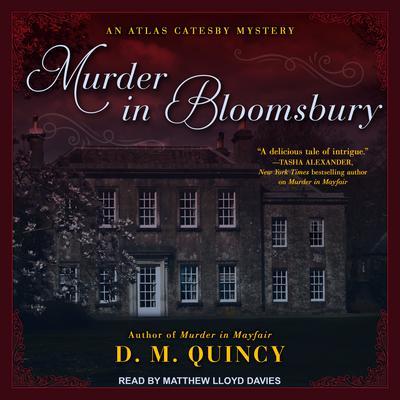 Murder in Bloomsbury Audiobook, by D.M. Quincy