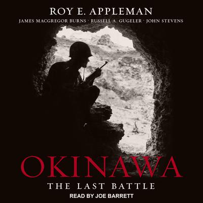 Okinawa: The Last Battle Audiobook, by James MacGregor Burns