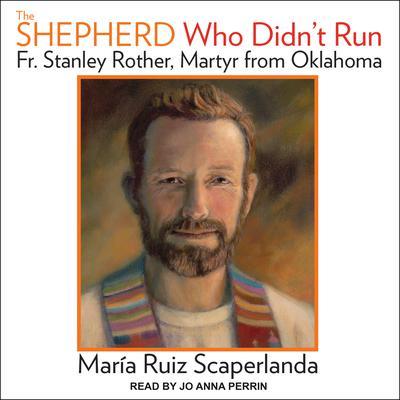 The Shepherd Who Didnt Run Audiobook, by Maria Ruiz Scaperlanda
