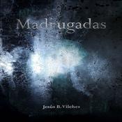Madrugadas Audiobook, by Jesús B. Vilches