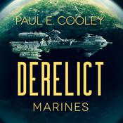 Derelict: Marines Audiobook, by Paul E. Cooley