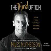 The Third Option: Hope for a Racially Divided Nation Audiobook, by Author Info Added Soon|