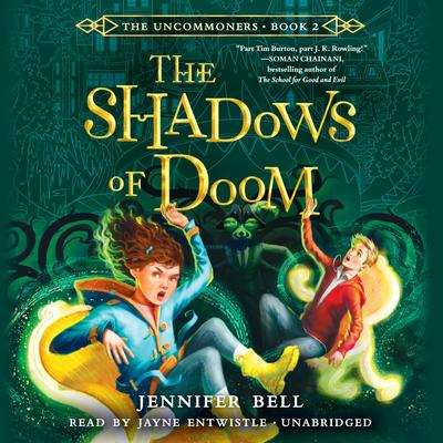 The Uncommoners #2: The Shadows of Doom Audiobook, by