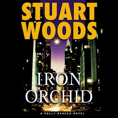 Iron Orchid Audiobook, by Stuart Woods