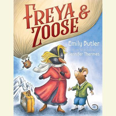 Freya & Zoose Audiobook, by Emily Butler