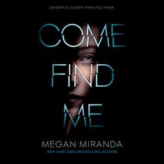 Come Find Me Audiobook, by Megan Miranda