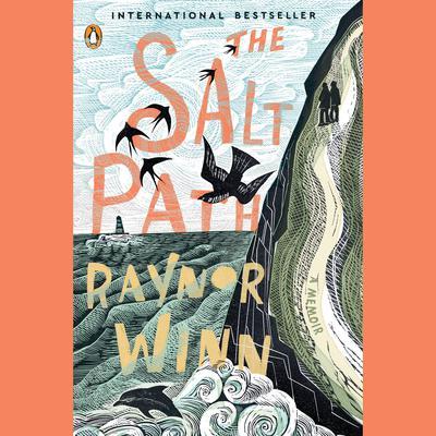 The Salt Path: A Memoir Audiobook, by Raynor Winn
