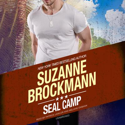 SEAL Camp Audiobook, by Suzanne Brockmann