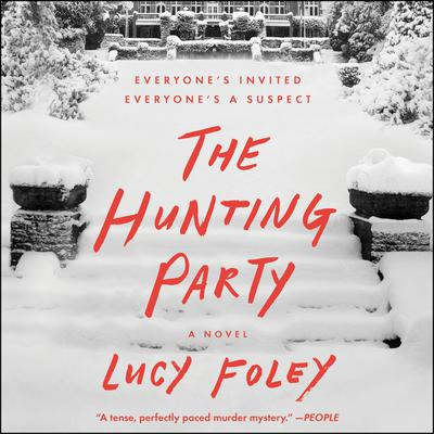 The Hunting Party: A Novel Audiobook, by Lucy Foley