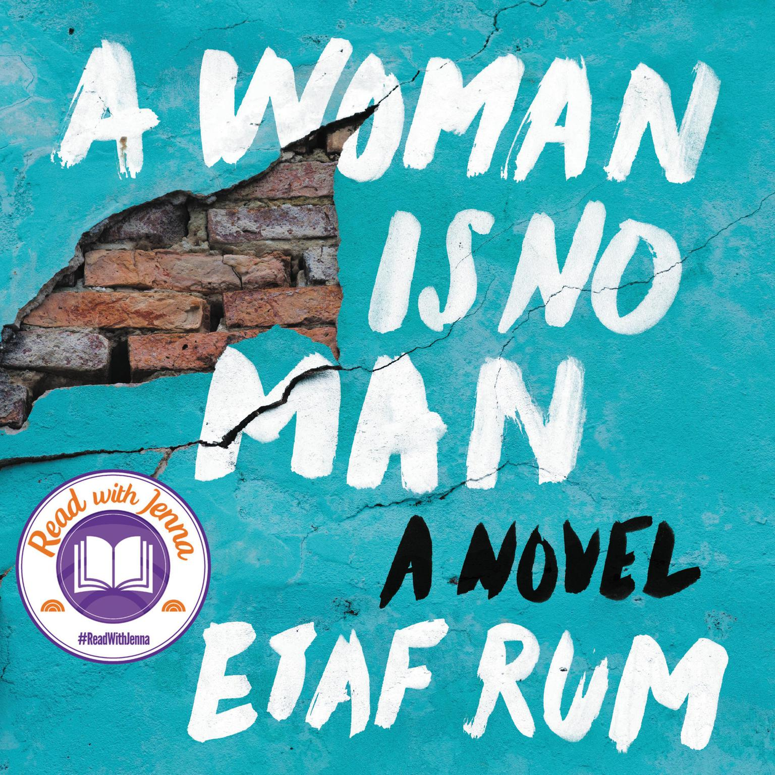 Printable A Woman Is No Man: A Novel Audiobook Cover Art